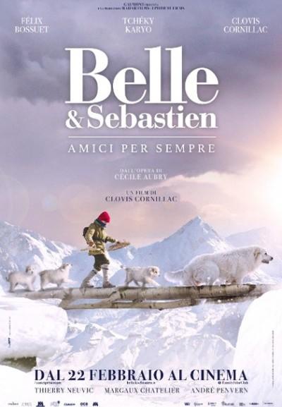 Cinema Politeama - locandina Belle & Sebastien - Amici per sempre