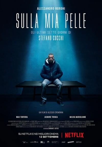 Cinema Politeama - locandina Sulla mia pelle